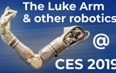 CES 2019 – The Luke Arm Prosthetic & other robotics at the consumers electronics show